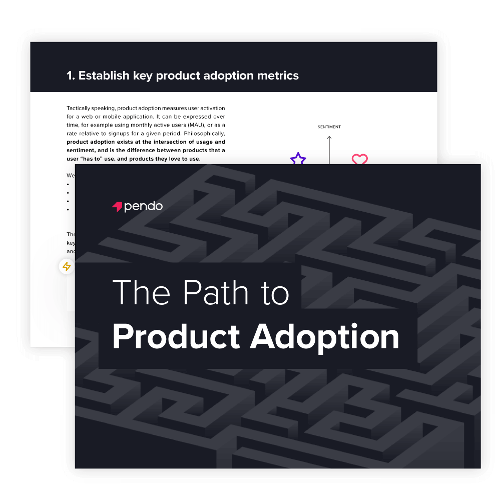 Pendo e-book: The Path to Product Adoption // Start reading