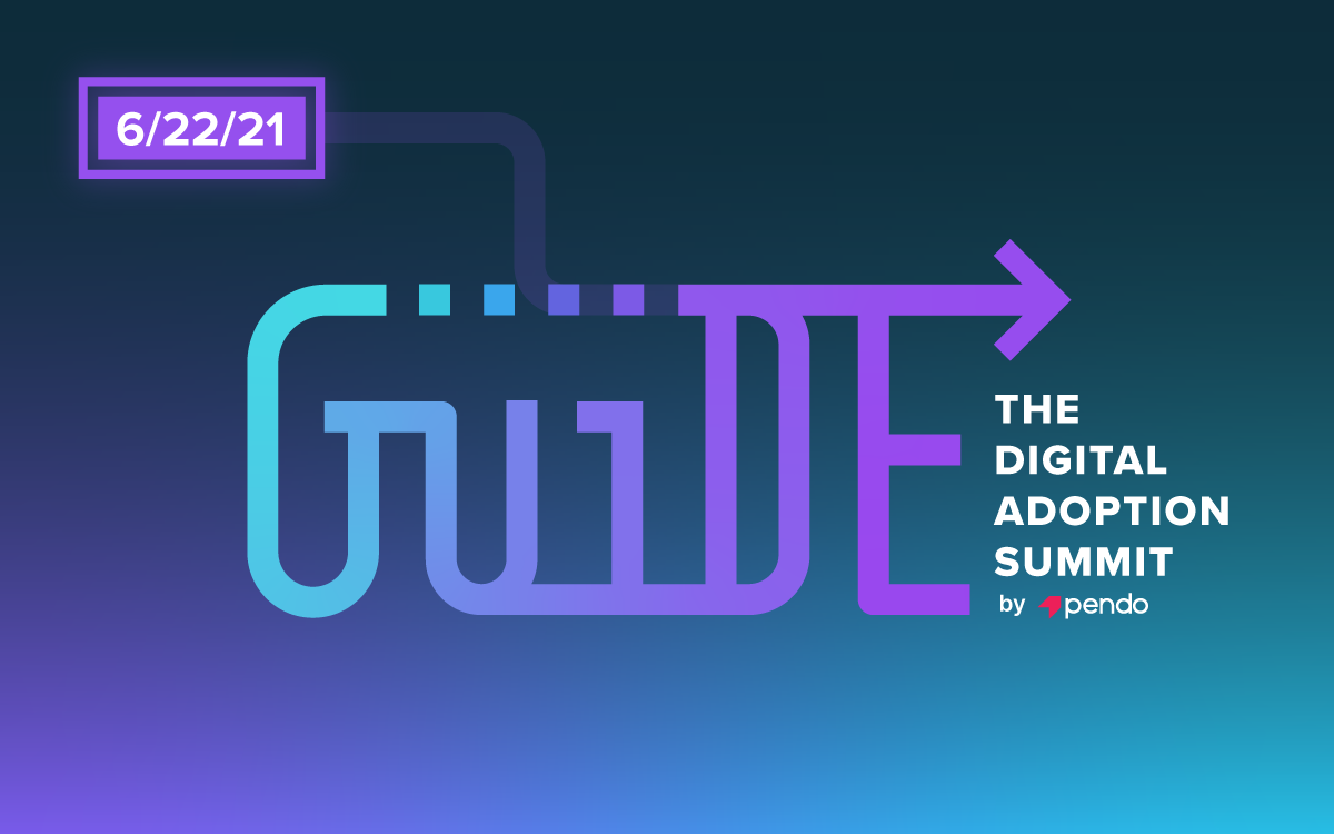 GUIDE: The Digital Adoption Summit by Pendo