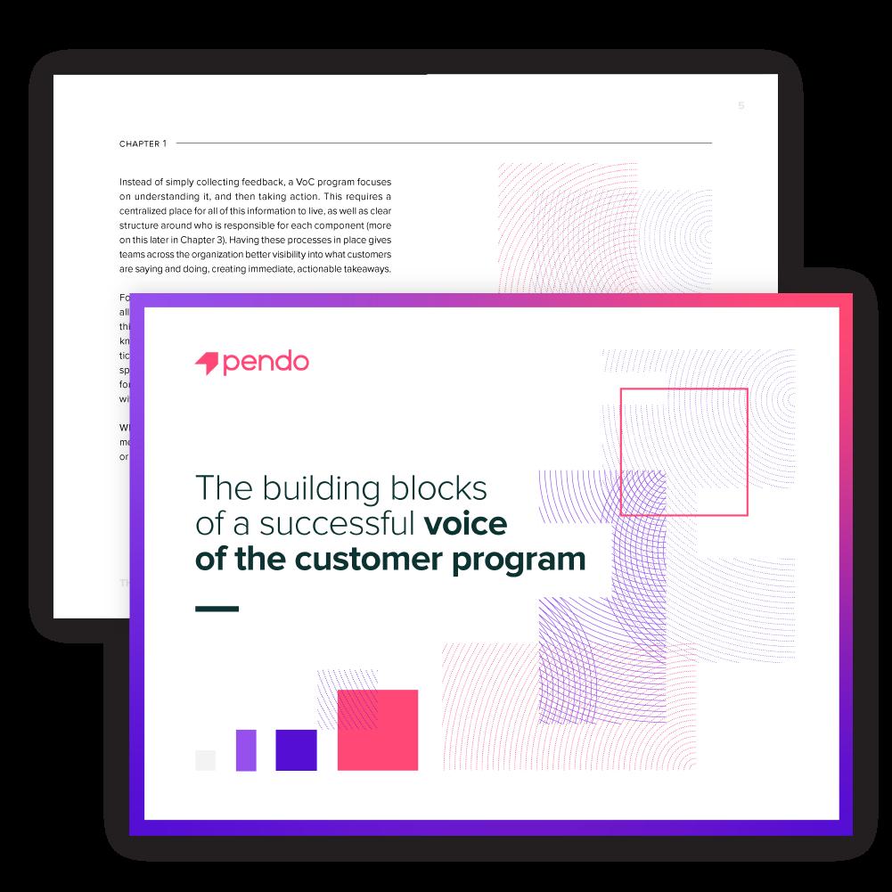 Pendo E-book: The building blocks of a successful voice of the customer program // Start reading