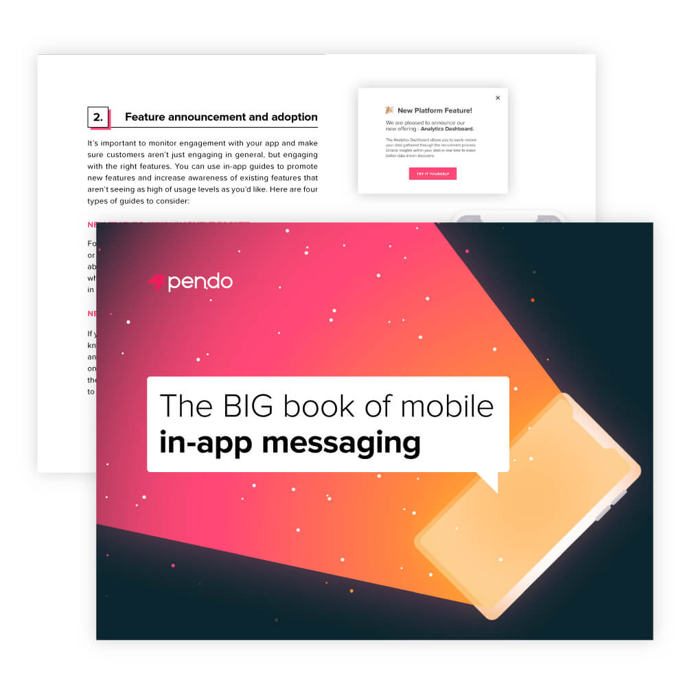 Pendo E-book: The BIG book of mobile in-app messaging // Read now